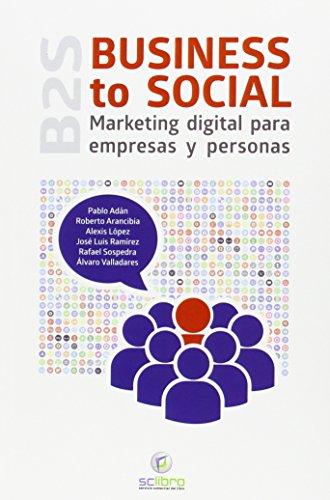 9788494180187: Business to Social. Marketing digital para empresas y personas