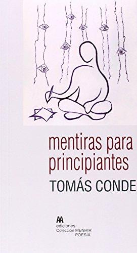 MENTIRAS PARA PRINCIPIANTES: Tomás Conde