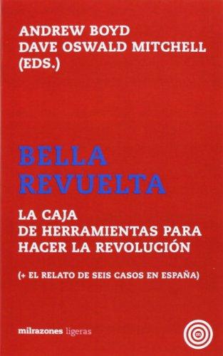 9788494183119: Bella Revuelta: la caja de herramientas para hacer la Revolución