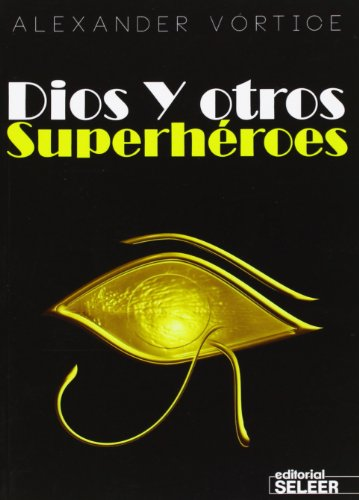 9788494184215: Dios Y Otros Superhéroes
