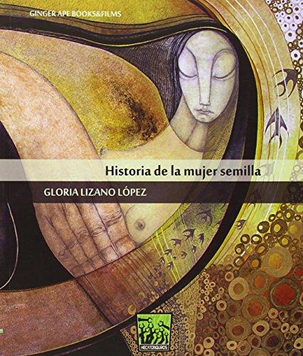 9788494185809: Historia de la mujer semilla (Hecatonquiros)