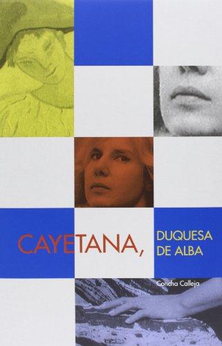 9788494186103: Cayetana, Duquesa De Alba