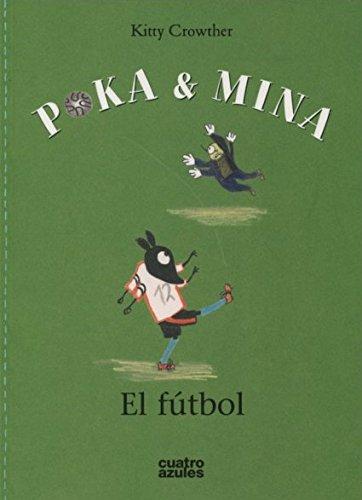 9788494186615: Poka y Mina: El Futbol