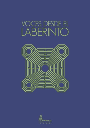 9788494188954: Voces desde el Laberinto (Spanish Edition)