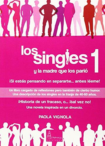 9788494188978: Los Singles 1 (Autoayuda)