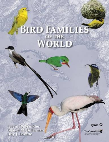 9788494189203: Bird Families of the World: A Guide to the Spectacular Diversity of Birds