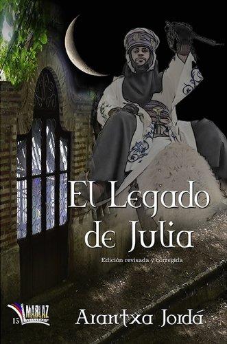 9788494189579: El legado de Julia