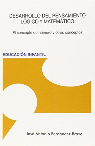 9788494190018: Desarrollo Del Pensamiento Lógico Y Matemático (4ª Ed.)