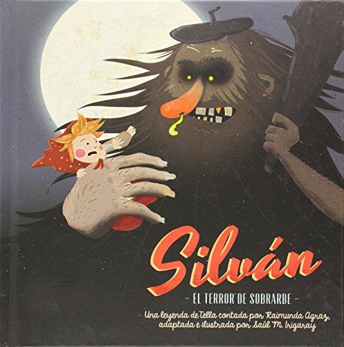 9788494190100: La leyenda de Silvßn. El terror de Sobrarbe