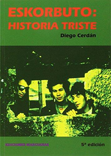 9788494191008: ESKORBUTO: HISTORIA TRISTE