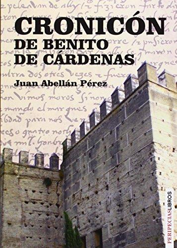 9788494192296: Cronicón de Benito de Cárdenas: Jerez y la frontera castellano - granadina (1471 - 1483)