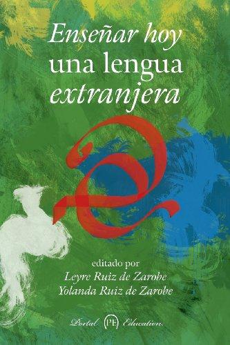 9788494197116: Enseñar hoy una lengua extranjera (Spanish Edition)
