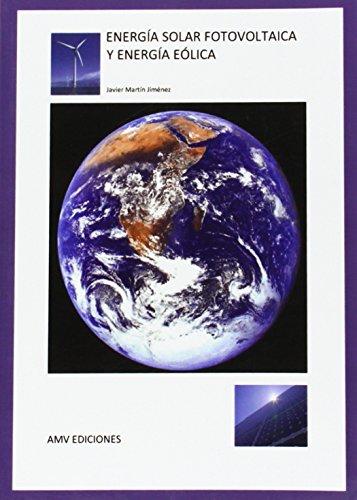 9788494198045: ENERGIA SOLAR FOTOVOLTAICA Y ENERGIA EOLICA
