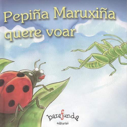 9788494198502: Pepiña Maruxiña Quere Voar