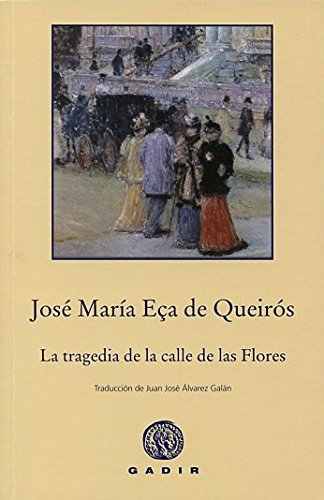 9788494201882: La Tragedia De La Calle De Las Flores (Gadir Bolsillo)