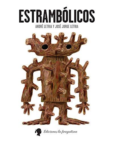 9788494201905: Estrambólicos (Spanish Edition)