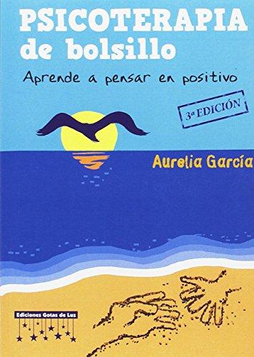 9788494205866: psicoterapia de bolsillo: Aprende a pensar en positivo