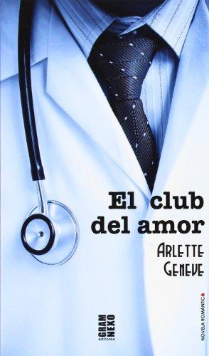 EL CLUB DEL AMOR: Arlette Geneve