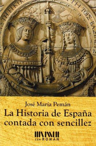 9788494210716: La Historia De España Contada Con Sencillez
