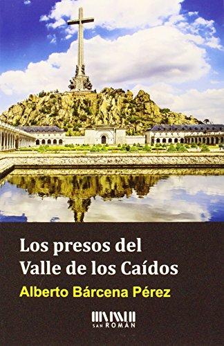 9788494210754: Los presos del Valle de los Caídos