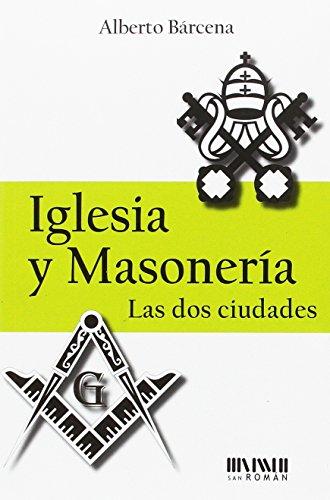 9788494210792: Iglesia y masonería. Las dos ciudades