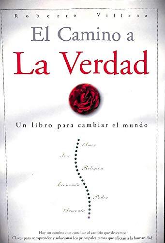 9788494215209: El Camino a la Verdad