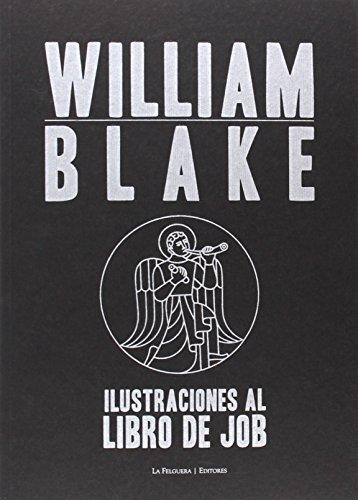 ILUSTRACIONES AL LIBRO DE JOB: William Blake
