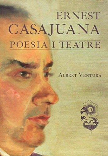 9788494219191: Ernest Casajuana: poesia i teatre