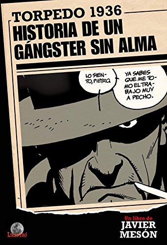 Torpedo 1936, Historia de un gángster sin: Mesón Higuera, Francisco