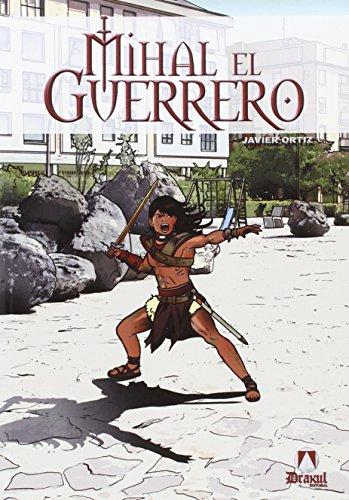 Mihal, el guerrero: Francisco Javier Ortiz