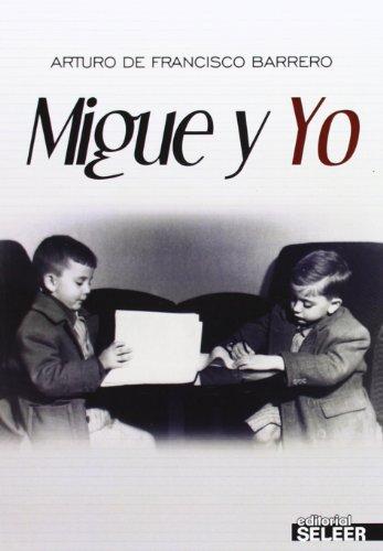 9788494221606: Migue y Yo