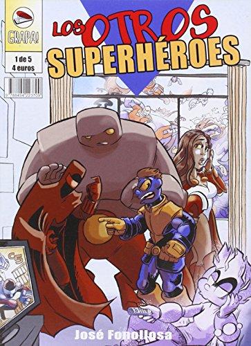 9788494223709: Los Otros Superheroes 01