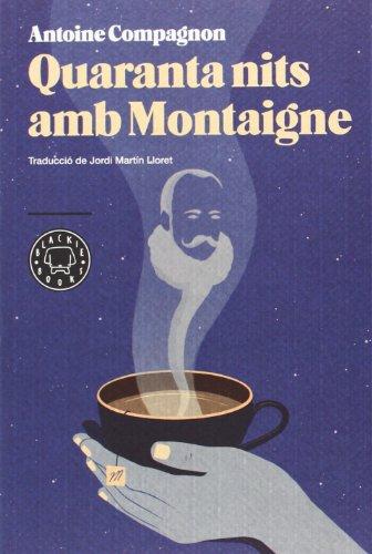9788494224720: Quaranta Nits Amb Montaigne (BBC)