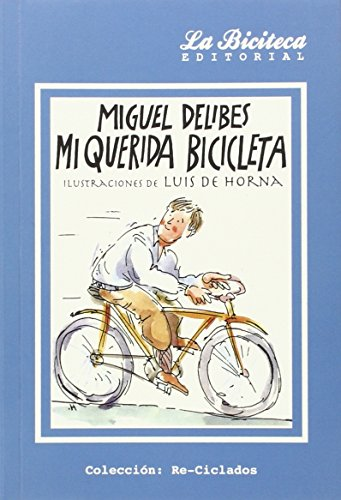 9788494225406: Mi Querida Bicicleta (Re-Ciclados)