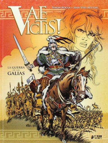 9788494225802: Vae Victis: La Guerra de las Galias