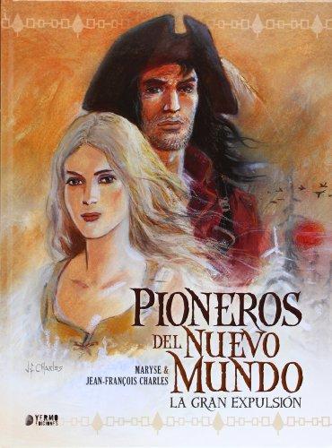 PIONEROS DEL NUEVO MUNDO INTEGRAL: CHARLES, JEAN-FRANÇOIS/ CHARLES,