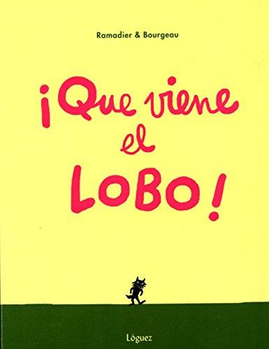 9788494230585: Que viene el Lobo (Pequeñológuez)