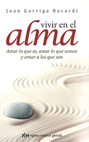 9788494234842: Vivir En El Alma (Psicología)