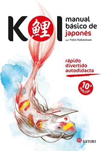 KOI MANUAL BASICO DE JAPONES: NAKAZAWA,YOKO
