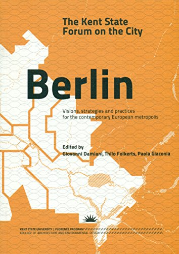 9788494241451: Berlin: The Kent State Forum on the City