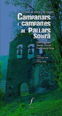 9788494243042: Campanars I Campanes Al Pallars Sobirà (Sin colección)