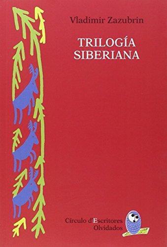 TRILOGÍA SIBERIANA: ZAZUBRIN, VLADIMIR