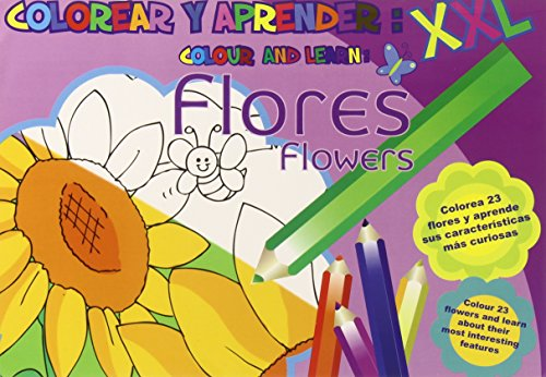9788494245725: Colorear y aprender XXL. Flores (Colorear y aprender//Colour and learn)