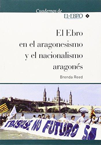 9788494247002: El Ebro en el aragonesismo y el nacionalismo aragonés (Cuadernos de El Ebro)