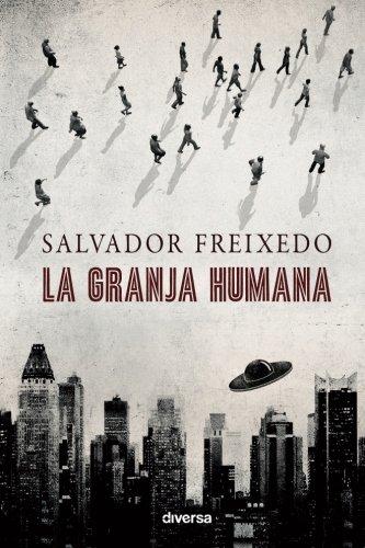La Granja Humana: Freixedo, Salvador