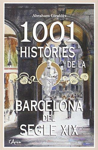 1001 HISTORIES DE LA BARCELONA DEL SEGLE XIX: GIRALDES, ABRAHAM
