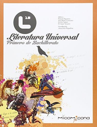 9788494254185: Literatura universal 1º Bachillerato - 9788494254185
