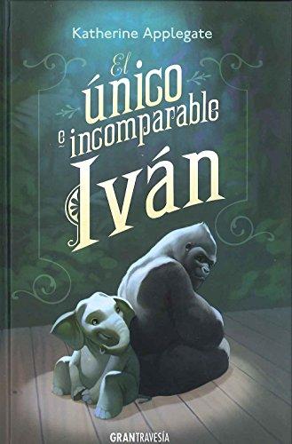 9788494258220: El único e incomparabe Iván
