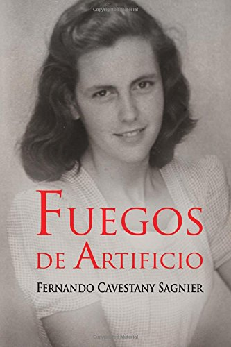 9788494259425: Fuegos de artificio (Spanish Edition)