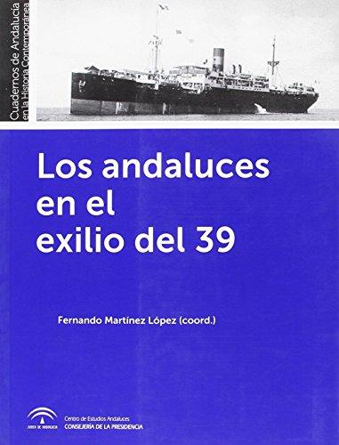 9788494260551: Los andaluces en el exilio del 39